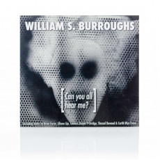 William S. Burroughs: Can You All Hear Me