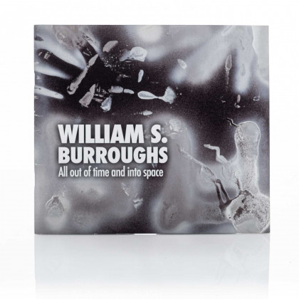 William S. Burroughs: All Out of Time and into Space