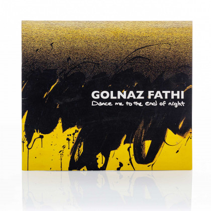 Golnaz Fathi: Dance Me to the End of Night