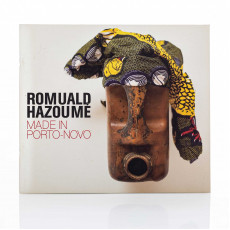 Romuald Hazoumè: Made in Porto Novo