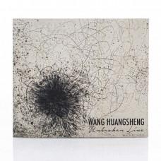 Wang Huangsheng: Unbroken Line
