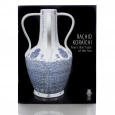 Rachid Koraichi: Tears that Taste of the Sea