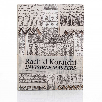 Rachid Koraïchi & Ferrante Ferranti: Invisible Masters