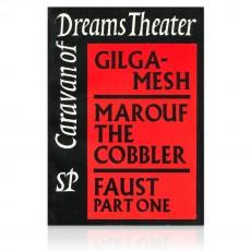 Caravan of Dreams Theatre Vol. I: Gilgamesh, Marouf the Cobbler, Faust part 1 by John Allen