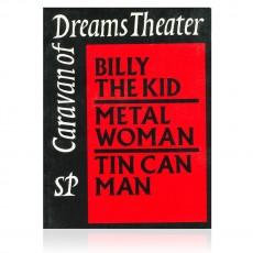 Caravan of Dreams Theatre Vol. II: Billy the Kid, Metal Woman, Tin Can Man by John Allen