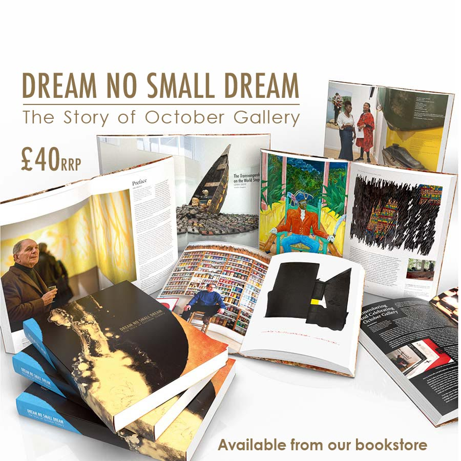 <h2>DREAM NO SMALL DREAM: The Story of October Gallery<br>Available to purchase from our Book Store, £40 +P&P</h2>304 pages, full colour plates throughout. Edited by Gerard Houghton.